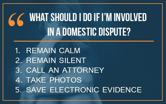 What To Do If Involved In a Domestic Dispute